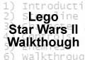 Lego Star Wars II Walkthough